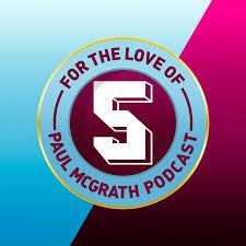For The Love of Paul McGrath: An Aston Villa Podcast