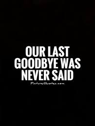 Goodbye Quotes | Goodbye Sayings | Goodbye Picture Quotes (64 Images)
