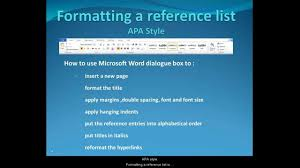 format your reference list in apa style format your reference list in apa style