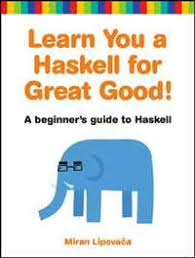 """Книга """"Learn You a Haskell <b>for Great Good</b>!: A Beginner's Guide ..."""