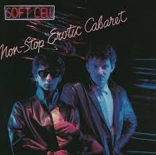 <b>Soft Cell</b> – <b>Non-Stop</b> Erotic Cabaret on Spotify