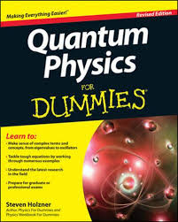 <b>Quantum Physics</b> For Dummies - <b>Steven Holzner</b> - Paperback ...