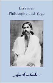 sri aurobindo essays in philosophy and yoga download the ebook sri aurobindo essays in philosophy and yoga