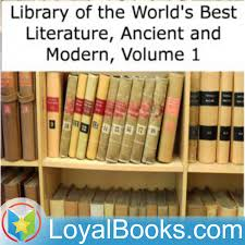 Library of the World's Best Literature, Ancient and Modern by Various