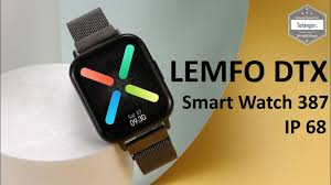 <b>LEMFO DTX</b> Smartwatch - Montre connectée IP68 <b>Lemfo</b> - <b>Smart</b> ...