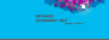 Database Assignment Help   Database Homework Help   Database     Assignmenthelp net