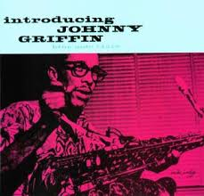 <b>Introducing Johnny Griffin</b> - Wikipedia