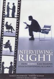 interviewing right how science can sharpen your interviewing interviewing right how science can sharpen your interviewing accuracy robert w eichinger jr george s hallenbeck michael a campion 9781933578101