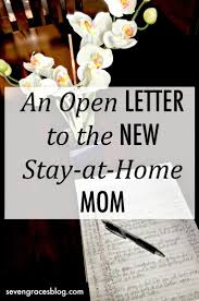best ideas about stay at home stay at home mom an open letter to the new stay at home mom