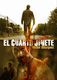 El Cuarto Jinete de Víctor Blázquez
