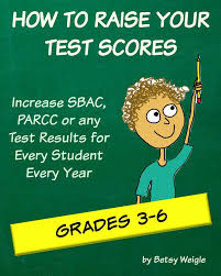 how to raise your test scores every year classroom caboodle how to raise test scores