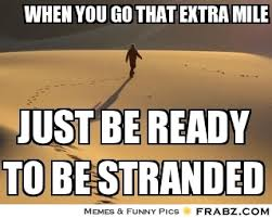 When you go that extra mile ... - left behind Meme Generator ... via Relatably.com