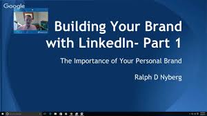 building your brand linkedin part the importance of your building your brand linkedin part 1 the importance of your personal brand