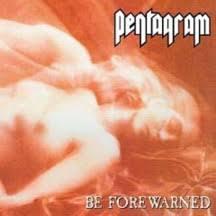 <b>Pentagram - Be Forewarned</b> - DLP - Sentinel Records