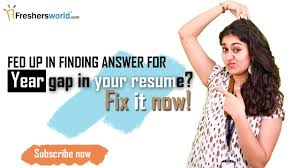 year gap in your resume fix it now year gap in your resume fix it now