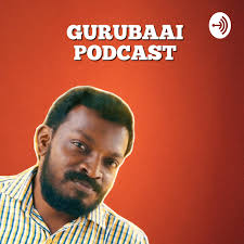 Gurubaai Podcast
