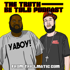 The Truth Be Told Podcast - Hip Hop Podcast - Album Reviews