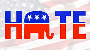 Image result for Republican hate