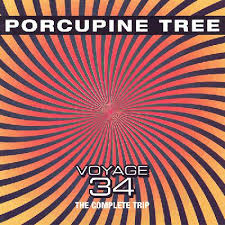 <b>Porcupine Tree</b> - <b>Voyage</b> 34: The Complete Trip (album review ...