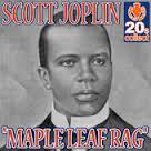 Maple Leaf Rag (Remastered) - Single, Scott Joplin. View In iTunes - Maple_Leaf_Rag.170x170-75