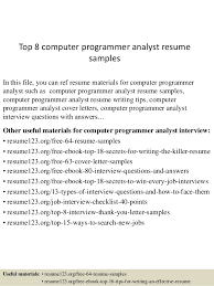 top computer programmer analyst resume samples top 8 computer programmer analyst resume samples in this file you can ref resume materials