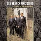 Echoes of the Mountains album by Dry Branch Fire Squad
