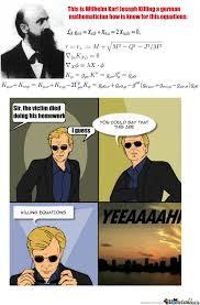 Math , Not Even Once by amentia - Meme Center via Relatably.com