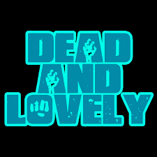 Dead And Lovely Horror Movie Podcast