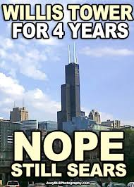 Sears Tower meme, Willis Tower. #chicago #funny | LOL | Pinterest ... via Relatably.com