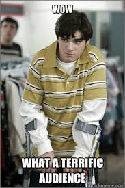 WOW what a terrific audience - Walt Jr. - quickmeme via Relatably.com