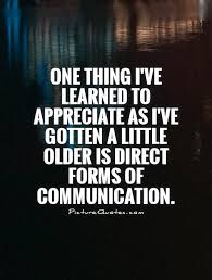 DIRECT COMMUNICATION Quotes Like Success via Relatably.com