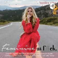 Feminine as F*ck