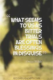 best ideas about oscar wilde trial lord alfred motivational quotes what seems to us as bitter trials are often blessings in disguise