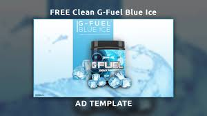 g fuel tub blue ice advertisement template g fuel tub blue ice advertisement template