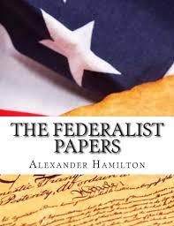 the federalist papers alexander hamilton james madison the federalist papers alexander hamilton james madison 9781508481546 com books