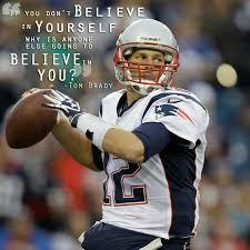 Tom Brady Motivational Quotes. QuotesGram via Relatably.com