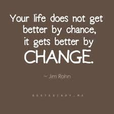 Quotes Fans Quotes On Change In Life For The Better