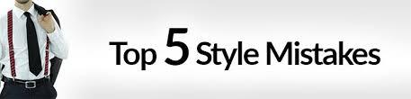 Top 5 <b>Style</b> Mistakes To Avoid | <b>Men's Fashion</b> Faux Pas