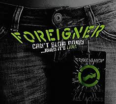 <b>FOREIGNER</b> - <b>Can't Slow</b> Down...When It's Live! - Amazon.com Music