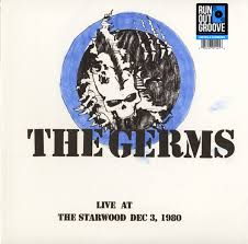 <b>Germs</b> - <b>Live At</b> The Starwood Dec 3, 1980 (2019, White w/ Blue ...