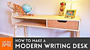 How to Make a Modern <b>Writing Desk</b> - YouTube