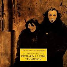 <b>Richard Thompson</b> & <b>Linda</b> - The End of the Rainbow: An ...