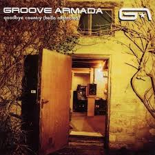 <b>Groove Armada</b> - <b>Goodbye</b> Country (Hello Nightclub) - Mindbomb ...