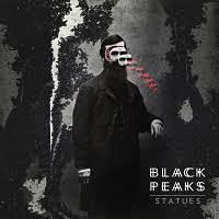 <b>Black Peaks</b> - <b>Statues</b>   Banquet Records