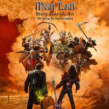 <b>Meat Loaf</b>: <b>Braver</b> Than We Are (429) Review | Under the Radar ...