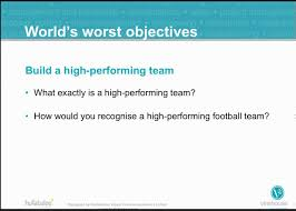 how to write objectives for high performing teams how to write objectives for high performing teams