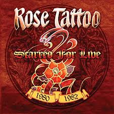 <b>Rose Tattoo</b> - <b>Scarred</b> For Live 1980-1982 - Amazon.com Music