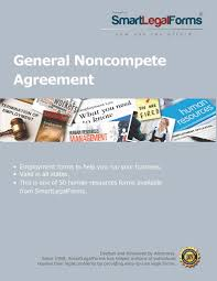 general noncompete agreement smartlegalforms smartlegalforms