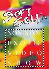<b>Soft Cell</b>: <b>Non-Stop</b> Exotic Video Show [DVD] [2004]: Amazon.ca: DVD