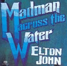 <b>Madman</b> Across the Water - <b>Elton John</b>   Songs, Reviews, Credits ...